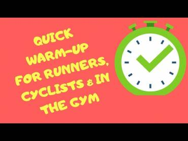 Quick Warm-up for Runners, Cyclists and Gym-goers