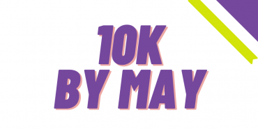 Fundraise for Women's Aid and Join The #10KbyMay Challenge