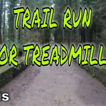 Treadmill Trail Run Anyone???